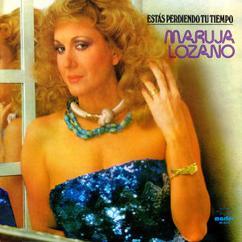 Maruja Lozano: Est