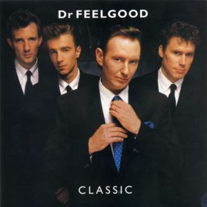 Dr. Feelgood: A Touch Of Class