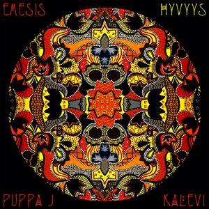 Emesis feat. Puppa J & Kalevi: Hyvyys