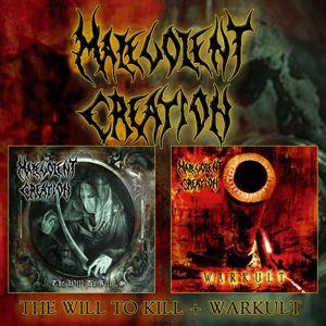 Malevolent Creation: Warkult / The Will To Kill