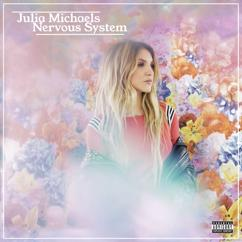 Julia Michaels: Nervous System