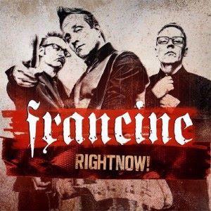 Francine: RightNow!