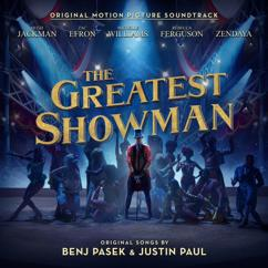 Hugh Jackman, Keala Settle, Daniel Everidge, Zendaya, The Greatest Showman Ensemble: Come Alive
