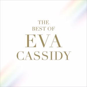 Eva Cassidy: The Best of Eva Cassidy