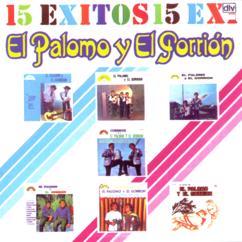 El Palomo Y El Gorrión: 15 Exitos (Volumen 1)