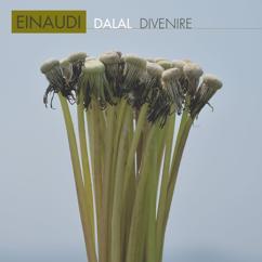 Dalal: Einaudi: Divenire