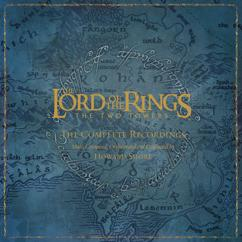 Howard Shore: The Lord Of The Rings: The Two Towers-The Complete Recordings