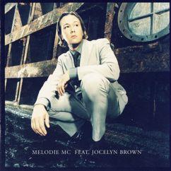 Melodie MC/Jocelyn Brown: Embrace The Power (Statikk's Life Up version)