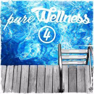 Various Artists: Pure Wellness 4