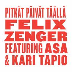 Felix Zenger: Pitkät Päivät Täällä