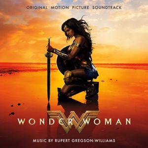 Rupert Gregson-Williams: Wonder Woman (Original Motion Picture Soundtrack)