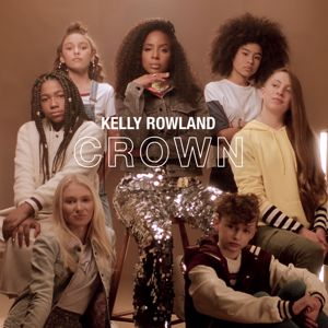 Kelly Rowland: Crown