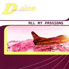 D-Sign: All My Passions