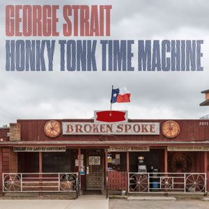 George Strait: Honky Tonk Time Machine