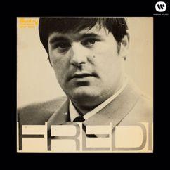 Fredi: En menettää voi enempää - To Me, To Me, To Me