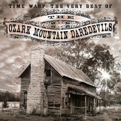 The Ozark Mountain Daredevils: Time Warp: The Very Best Of Ozark Mountain Daredevils