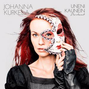 Johanna Kurkela: Uneni kaunein: Parhaat