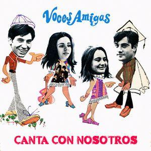 Voces Amigas: Canta Con Nosotros