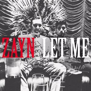 ZAYN: Let Me