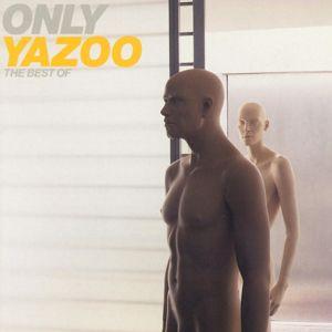 Yazoo: Only Yazoo - The Best of Yazoo