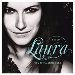 Laura Pausini, James Blunt: Primavera anticipada (It Is My Song) (duet with James Blunt)