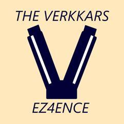 The Verkkars: EZ4ENCE (kannatuslaulu)