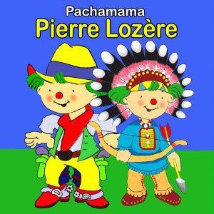 Pierre Lozère: Pachamama