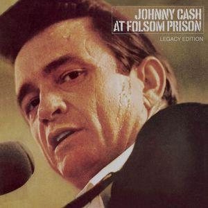 Johnny Cash: At Folsom Prison (Legacy Edition)