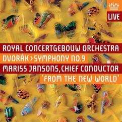 "Royal Concertgebouw Orchestra: Dvorák: Symphony No. 9, ""From the New World"" (Live)"