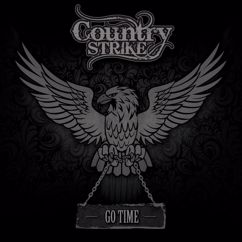 Country Strike: I Ain't Your Man