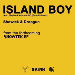 Showtek & Dropgun feat. Elephant Man, GC (Gate Citizens): Island Boy