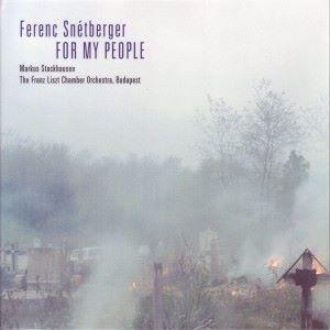 Ferenc Snétberger & The Franz Liszt Chamber Orchestra: Snétberger,tarrega, Stockhausen: For My People