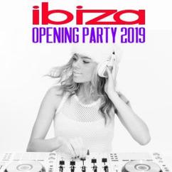 Various Artists: Ibiza Opening Party 2019