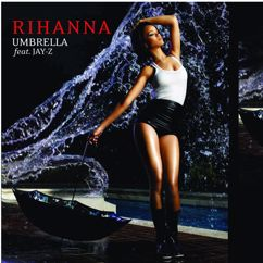 Rihanna, JAY-Z: Umbrella