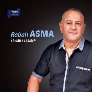 Rabah Asma: Arwah a Laamar