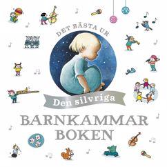 Barnkammarboken: Det bästa ur den silvriga barnkammarboken