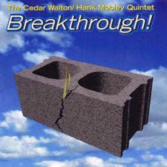 The Cedar Walton/Hank Mobley Quintet: Breakthrough!