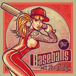 The Baseballs: Hit Me Baby...