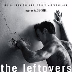 Max Richter: The Leftovers: Season 1 (Music from the HBO Series)