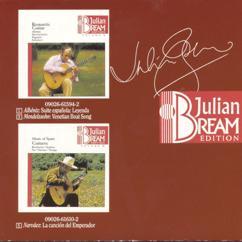 Julian Bream: Highlights from the Julian Bream Edition The Ultimate Guitar Collection