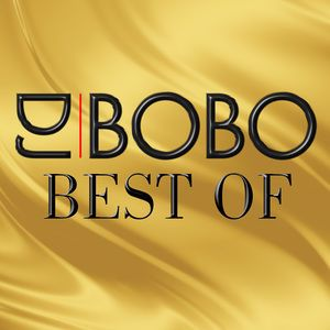 DJ Bobo: Best Of
