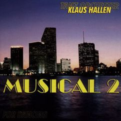 Klaus Hallen Tanzorchester: Musicals 2