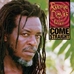 Ronnie Davis And Idren: Come Straight