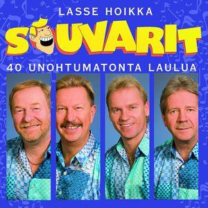 Lasse Hoikka & Souvarit: 40 Unohtumatonta Laulua