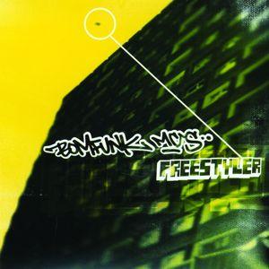Bomfunk MC's: Freestyler