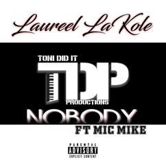 Laureel LaKole: Nobody