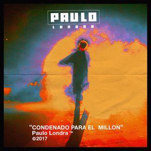 Paulo Londra: Condenado Para El Millón