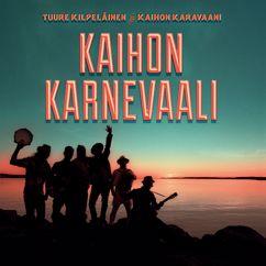 Tuure Kilpeläinen ja Kaihon Karavaani: Eloon!