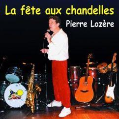 Pierre Lozère: La fête aux chandelles