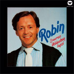 Robin: Suuren ikäluokan lapsi
